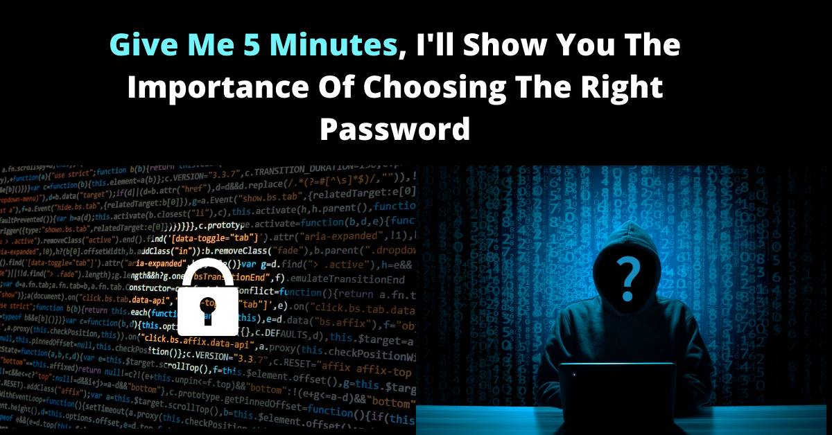 Importance of choosing the right password
